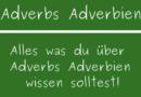 Adverbs Adverbien