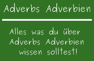 Adverbs Adverbien
