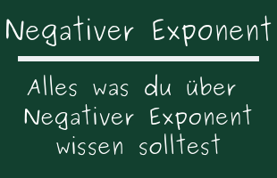 Negativer Exponent