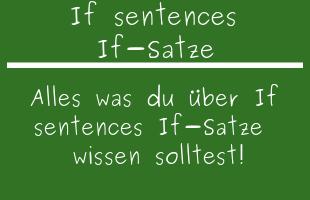 If sentences If-Sätze