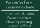 Parameterform Ebenengleichung