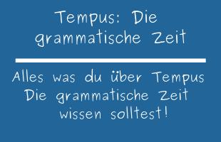 Tempus: Die grammatische Zeit