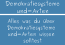 Demokratiesysteme und -Arten