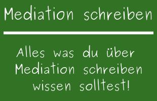 Mediation schreiben