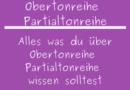 Obertonreihe Partialtonreihe