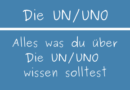 Die UN / UNO