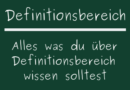 Definitionsbereich