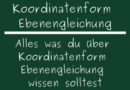 Koordinatenform Ebenengleichung