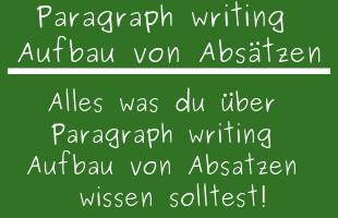 Paragraph writing Aufbau von Absätzen