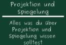 Projektion und Spiegelung