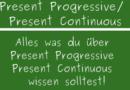 Present Progressive / Present Continuous