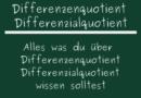 Differenzenquotient Differenzialquotient