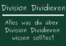 Division Dividieren