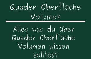 Quader Oberfläche Volumen