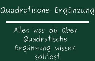 Quadratische Ergänzung