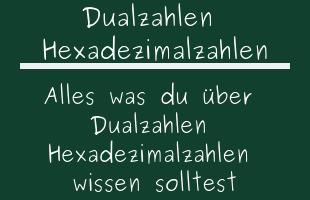 Dualzahlen Hexadezimalzahlen