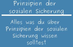 prinzipien der sozialen sicherung in deutschland was ist. Black Bedroom Furniture Sets. Home Design Ideas