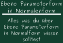 Ebene Parameterform in Normalenform