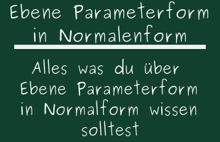 Parameterform in Koordinatenform - Oberprima