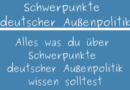 Schwerpunkte deutscher Außenpolitik