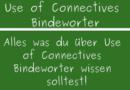 Use of Connectives Bindewörter