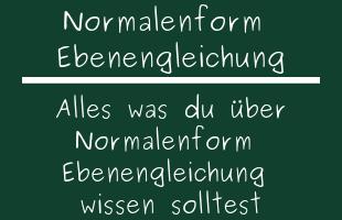 Normalenform Ebenengleichung