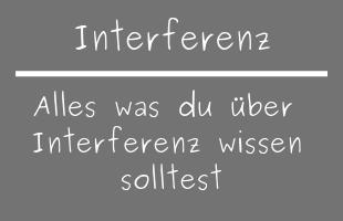 Interferenz