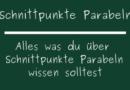 Schnittpunkte Parabeln