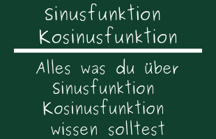 Sinusfunktion Kosinusfunktion