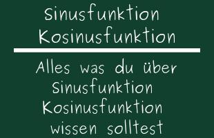 Sinusfunktion Kosinusfunktion