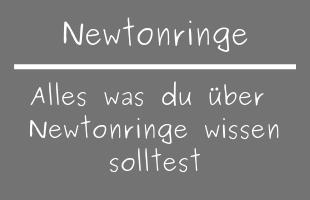 Newtonringe