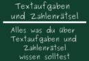 Textaufgaben und Zahlenrätsel