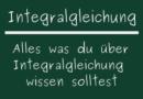 Integralgleichung