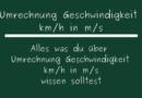 Umrechnung Geschwindigkeit km/h in m/s