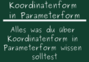 Koordinatenform in Parameterform