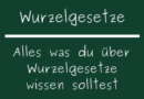 Wurzelgesetze