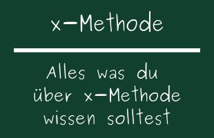 x-Methode