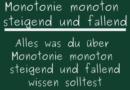 Monotonie monoton steigend und fallend