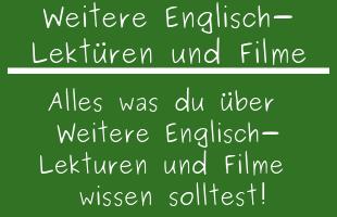 weitere Englisch-Lektüren und Filme