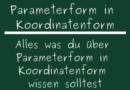 Parameterform in Koordinatenform